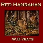 Red Hanrahan | W. B. Yeats