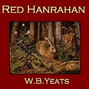 Red Hanrahan | [W. B. Yeats]