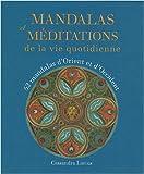 echange, troc Cassandra Lorius - Mandalas et méditations : De la vie quotidienne