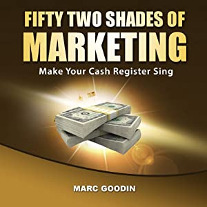Fifty-Two Shades of Marketing Audiobook