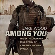 Among You (       UNABRIDGED) by Jake Wood Narrated by Joe Coen