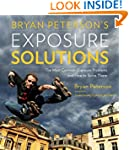 Bryan Peterson's Exposure Solutions:...