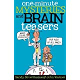 One-Minute Mysteries and Brain Teasers: Good Clean Puzzles for Kids of All Ages ~ Sandy Silverthorne