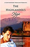 The Highlander's Hope: A Contemporary Highland Romance (Volume 1) by  Cali MacKay in stock, buy online here