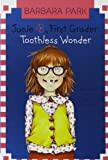 Junie B., First Grader: Toothless Wonder (Junie B. Jones, No. 20) (0375822232) by Barbara Park