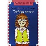 Junie B., First Grader: Toothless Wonder (Junie B. Jones, No. 20) ~ Barbara Park