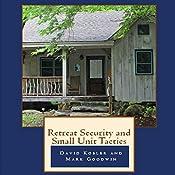 Retreat Security and Small Unit Tactics   [David Kobler, Mark Goodwin]