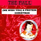 (We Wish You) A Protein Christmasby The Fall
