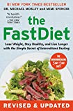 img - for The FastDiet - Revised & Updated: Lose Weight, Stay Healthy, and Live Longer with the Simple Secret of Intermittent Fasting book / textbook / text book