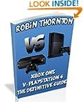 Xbox One Vs Playstation 4: Comparison...