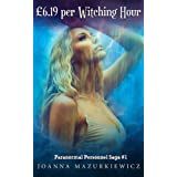 �6.19 per Witching Hour (Paranormal Personnel Saga #1) ~ Joanna Mazurkiewicz