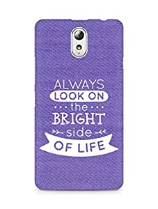 Amez Always look on the Bright Side of Life Back Cover For Lenovo Vibe P1M