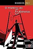 img - for O Mist rio do Cinco Estrelas (Em Portuguese do Brasil) book / textbook / text book
