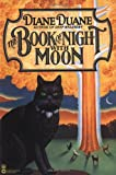 The Book of Night with Moon (0446673021) by Duane, Diane