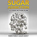 Sugar Addiction | Robin Forest