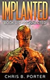 Disconnected (Implanted Book 1)