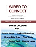 img - for Wired to Connect: Dialogues on Social Intelligence book / textbook / text book