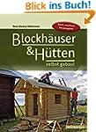 Blockh�user & H�tten selbst gebaut (H...