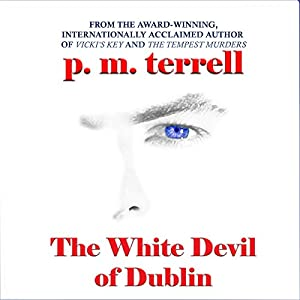 The White Devil of Dublin Audiobook