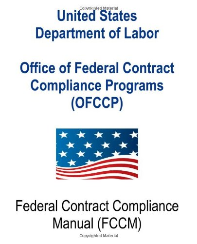Office of Federal Contract Compliance Programs (OFCCP): Federal Contract Compliance Manual
