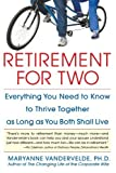 img - for Retirement for Two by Vandervelde, Maryanne (2005) Paperback book / textbook / text book