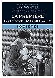echange, troc Jay Winter - La Première Guerre mondiale - tome 3: Sociétés