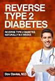 Reverse Type 2 Diabetes Naturally in 4 Weeks