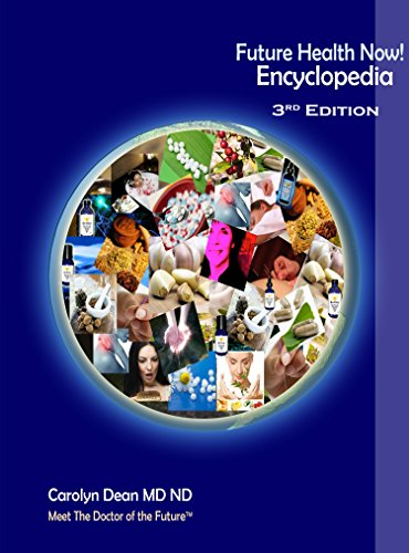Future Health Now! Encyclopedia (Carolyn Dean Md Nd compare prices)