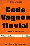 echange, troc Henri Vagnon - Code Vagnon fluvial