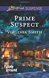 Prime Suspect (Love Inspired Suspense)