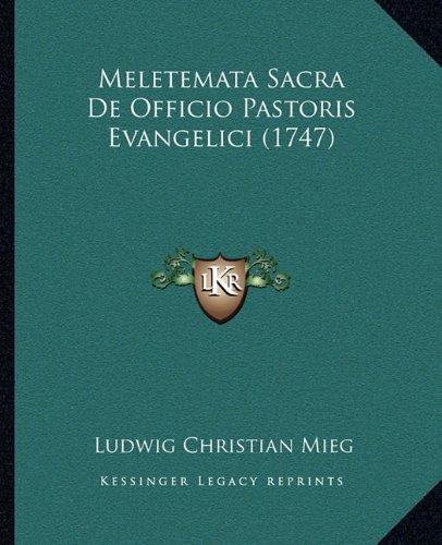 Meletemata Sacra de Officio Pastoris Evangelici (1747)