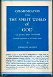img - for Communication with the spirit world of God: Its laws and purpose : personal experiences of a Catholic priest book / textbook / text book