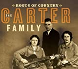 echange, troc The Carter Family - Roots Of Country