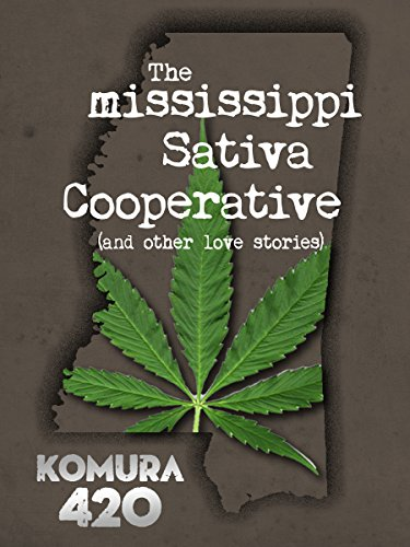 The Mississippi Sativa Cooperative: Story 1