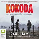 Kokoda (by Paul Ham) | Paul Ham