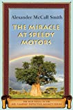 The Miracle at Speedy Motors (A Number 1 Ladies' Detective Agency Book)