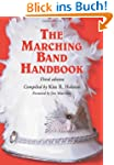 The Marching Band Handbook: Competiti...