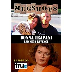 Mugshots: Donna Trapani - Red Neck Revenge (Amazon.com exclusive)