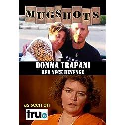 Mugshots: Donna Trapani - Red Neck Revenge (Amazon.com exclusive)