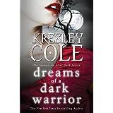 Dreams of a Dark Warrior (Immortals After Dark 11)by Kresley Cole