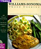 Williams-Sonoma Guide to Good Cooking: A…