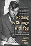 Nothing Is Strange With You