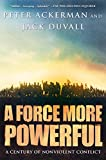 img - for A Force More Powerful: A Century of Non-violent Conflict book / textbook / text book