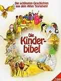 echange, troc Die Kinder Bibel