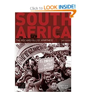 South Africa: The Rise and Fall of Apartheid (Seminar Studies In History) by