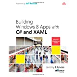 Building Windows 8 Apps with C# and XAML (Microsoft Windows Development Series)