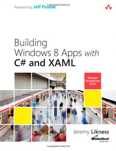 Building Windows 8 Apps with C# and XAML (Microsoft Windows Development Series)