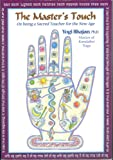 img - for The Master's Touch: On Being a Sacred Teacher for the New Age book / textbook / text book