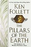 The Pillars of the Earth by Follett, Ken (2007) Hardcover