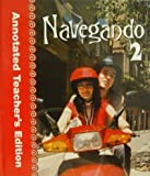 img - for Navegando, Vol. 2, Annotated Teacher's Edition book / textbook / text book